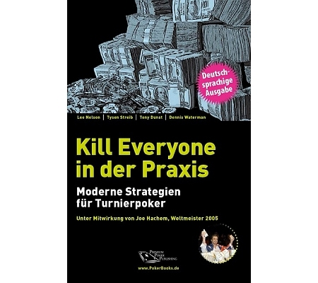 Kill everyone in der Praxis