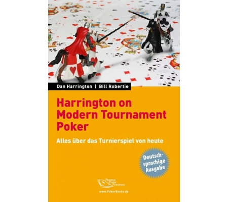 Harrington on Modern Tournament Poker