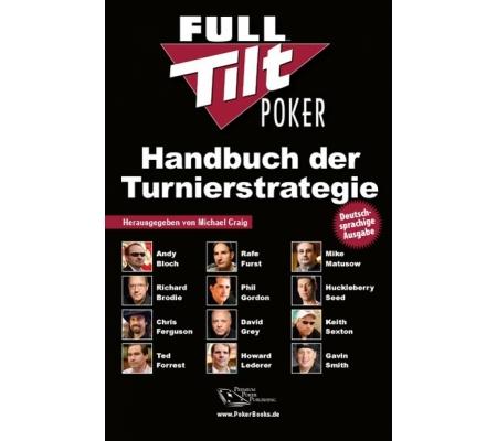 Full Tilt Poker Handbuch der Turnierstrategie